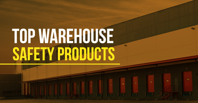 Top Warehouse Safety Products Mckinley Equipment Blog