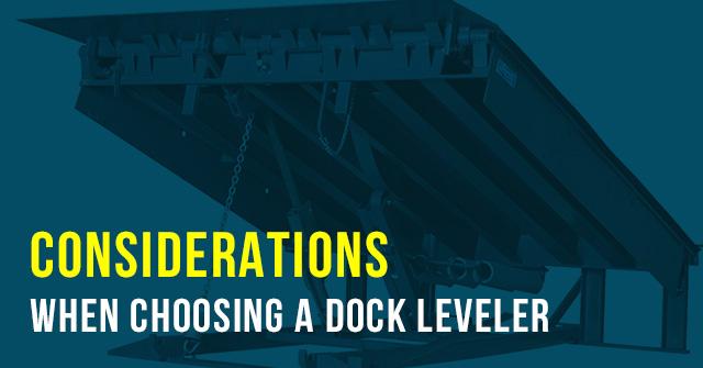 Considerations when choosing a dock leveler